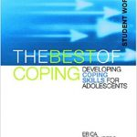 The Best of Coping: Student Workbook.
